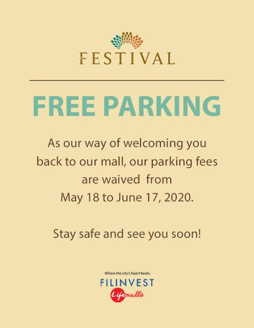 FESTIVAL MALL FREE PARKING (May 18 to June 17, 2020)