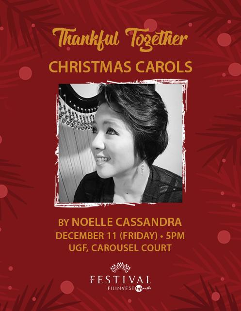 FESTIVAL MALL CHRISTMAS CAROLS by Noelle Cassandra (Dec. 11; 5PM)