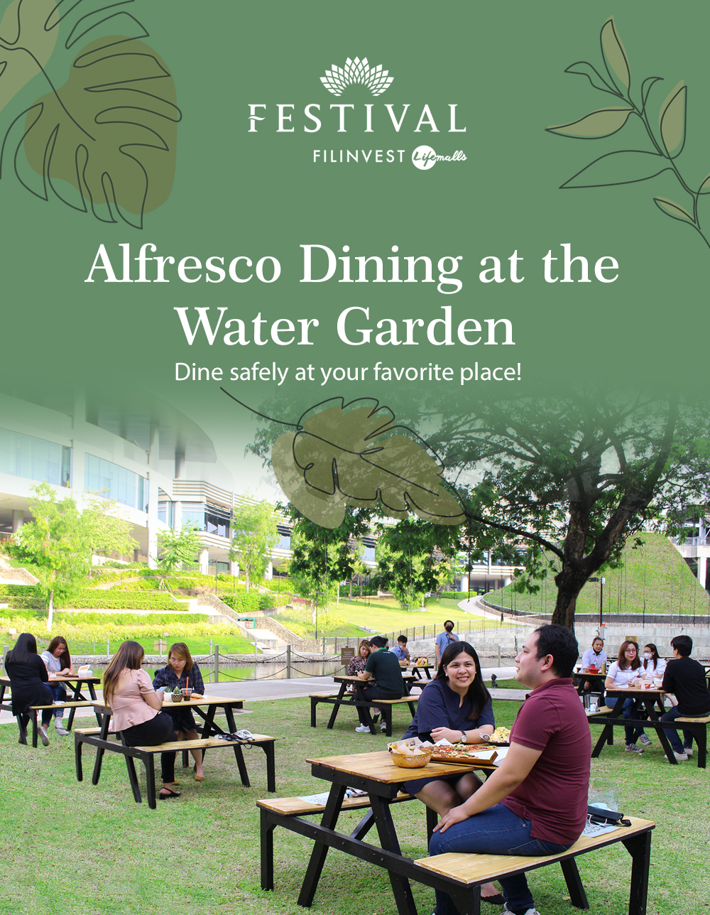 ALFRESCO DINING AT THE WATER GARDEN (Festival Mall)