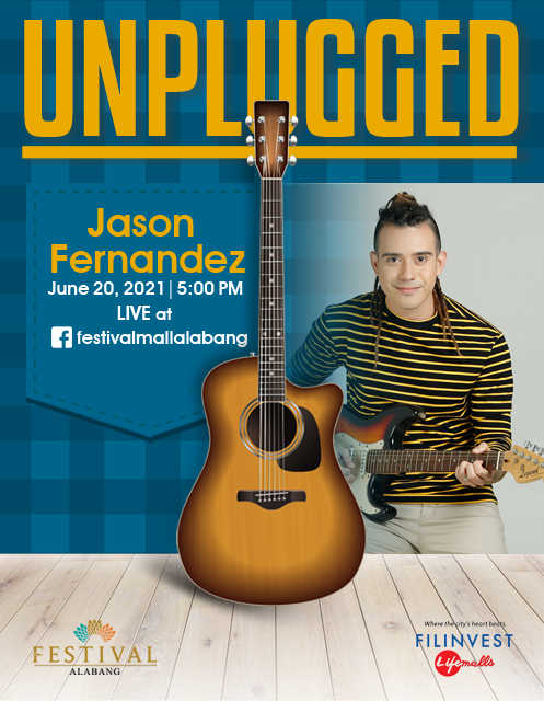 UNPLUGGED feat. Jason Fernandez (June 20, 2021; 5 PM)