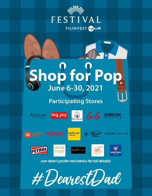 #DearestDad : Shop for Pop (Festival Mall)